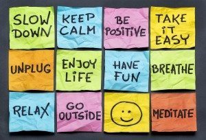 Stress tips: slow down and relax
