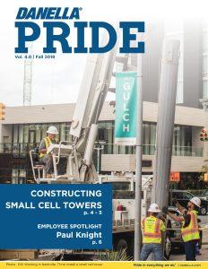 Danella Pride Vol. 4.0 Version 1.0 Fall 2019 - Small Cell Construction