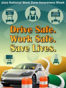 2021 National Work Zone Awareness Week Poster